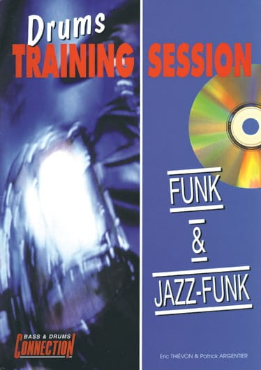 Drums Training Session Funk Et Jazz-Funk - laflutedepan.com