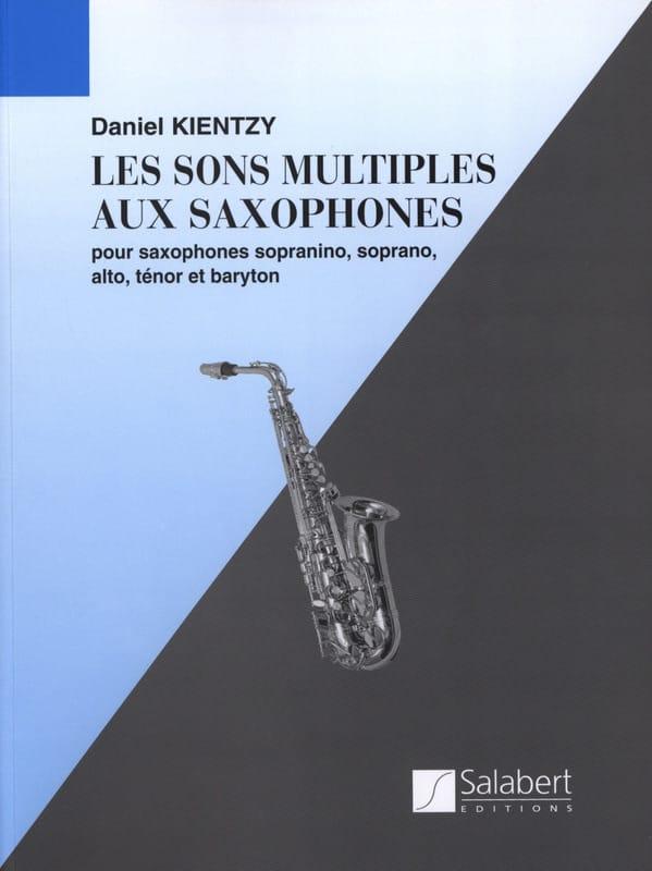 Daniel Kientzy - Saxophone Multiple Sounds - Partition - di-arezzo.co.uk