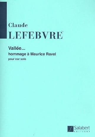 Vallée - Claude Lefebvre - Partition - Cor - laflutedepan.com