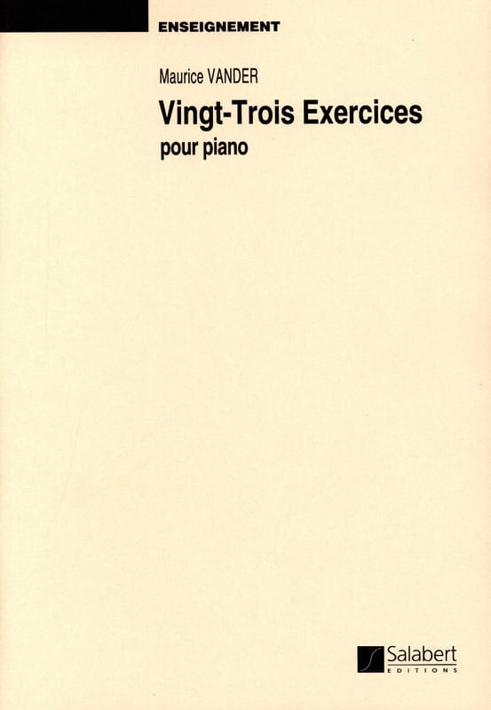 23 Exercices Piano Enseignement - Maurice Vander - laflutedepan.com