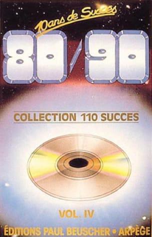 Collection 110 succès volume 4 tome 1 1980-1990 - laflutedepan.com