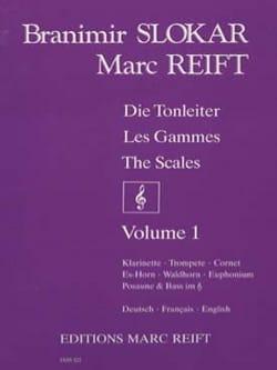 Les gammes Volume 1 - Slokar Branimir / Reift Marc - laflutedepan.com