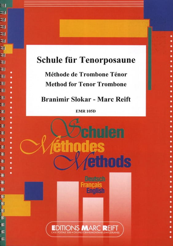 Slokar B. / Reift M. - Tenor Trombone Method - Partition - di-arezzo.co.uk