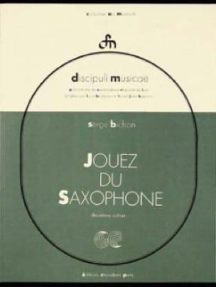Serge Bichon - Play the Saxophone Volume 2 - Partition - di-arezzo.co.uk