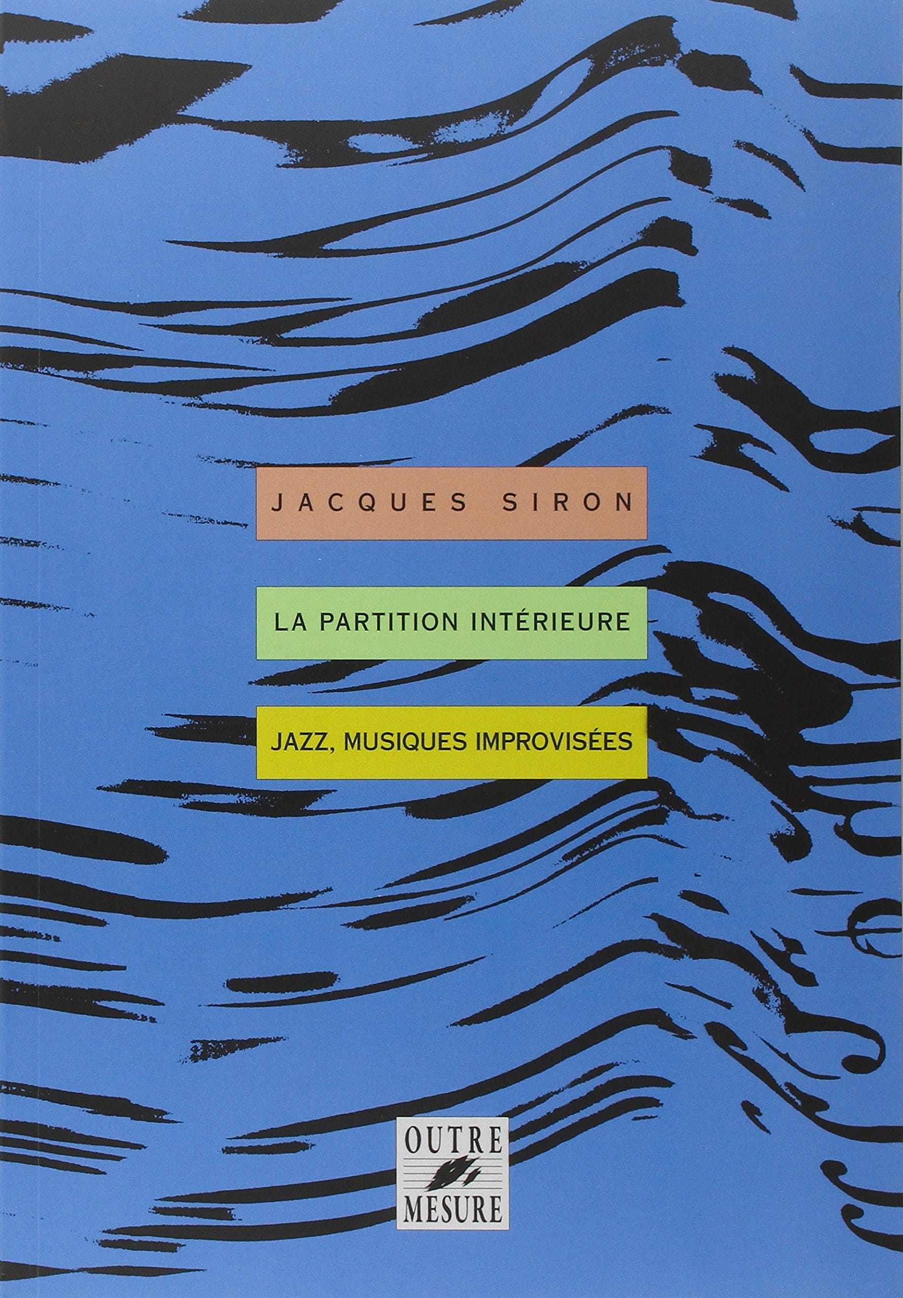 La Partition Intérieure - Jacques Siron - Livre - laflutedepan.com
