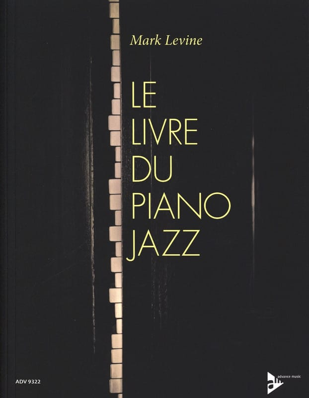 Mark Levine - Le Livre du Piano Jazz - Partition - di-arezzo.fr