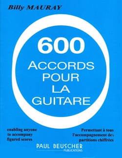 Billy Mauray - 600 Chords For Guitar - Partition - di-arezzo.co.uk
