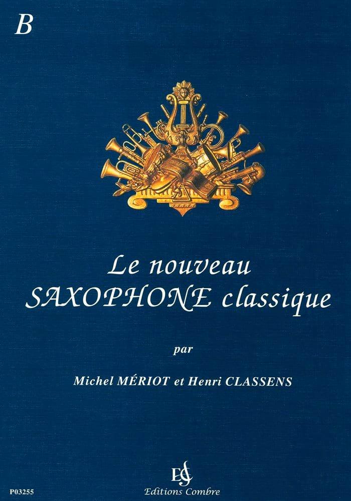 Le Nouveau Saxophone Classique Recueil B - laflutedepan.com