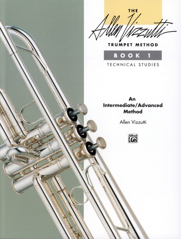Allen Vizzutti - Trumpet method volume 1 - Technical studies - Partition - di-arezzo.com