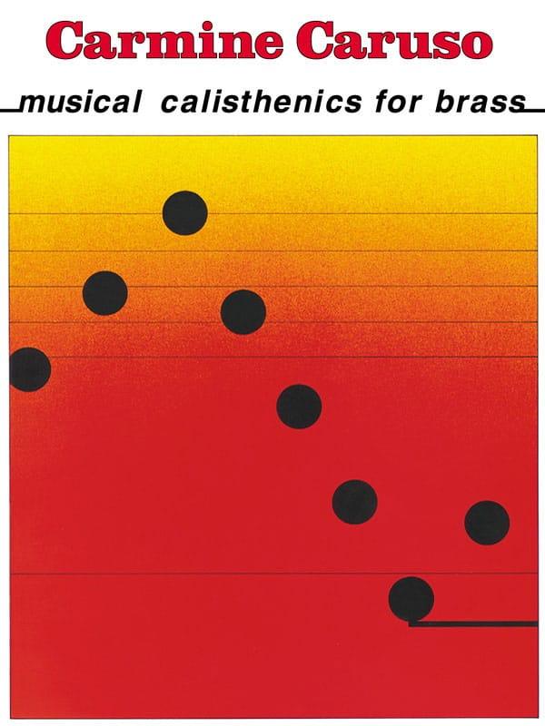 Musical Calisthenics For Brass - Carmine Caruso - laflutedepan.com