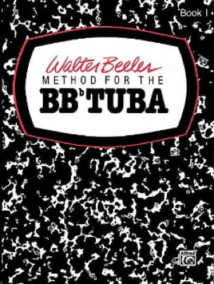 Walter Beeler - Method For The Bbb Tuba Volume 1 - Partition - di-arezzo.co.uk