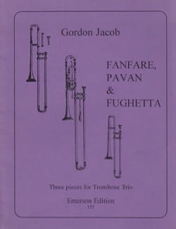 Gordon Jacob - Fanfare Pavane - Fughetta - Partition - di-arezzo.com