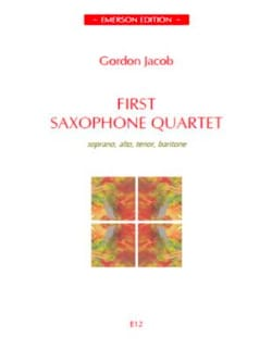 Gordon Jacob - First Saxophone Quartet - Partition - di-arezzo.com