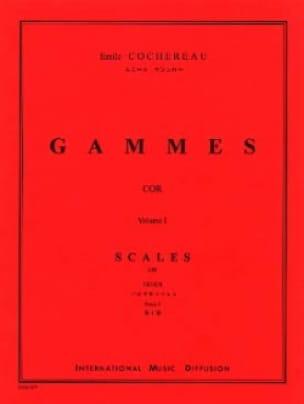 Gammes Volume 1 - Emile Cochereau - Partition - Cor - laflutedepan.com