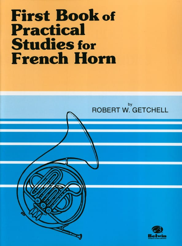 Robert Getchell - First Book of Practical Studies For French Horn - Partition - di-arezzo.co.uk