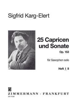 Sigfrid Karg-Elert - 25 Capricen - Sonata Opus 153 - Volume 1 - Partition - di-arezzo.co.uk