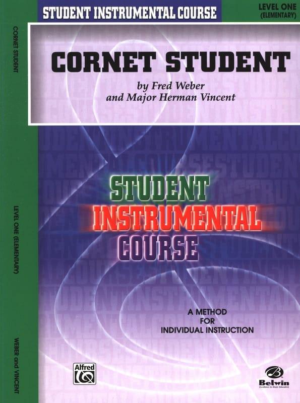 Weber F. / Vincent M.H. - Cornet Student Volume 1 - Partition - di-arezzo.co.uk