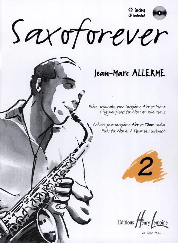 Jean-Marc Allerme - Saxoforever Volume 2 - Partition - di-arezzo.com