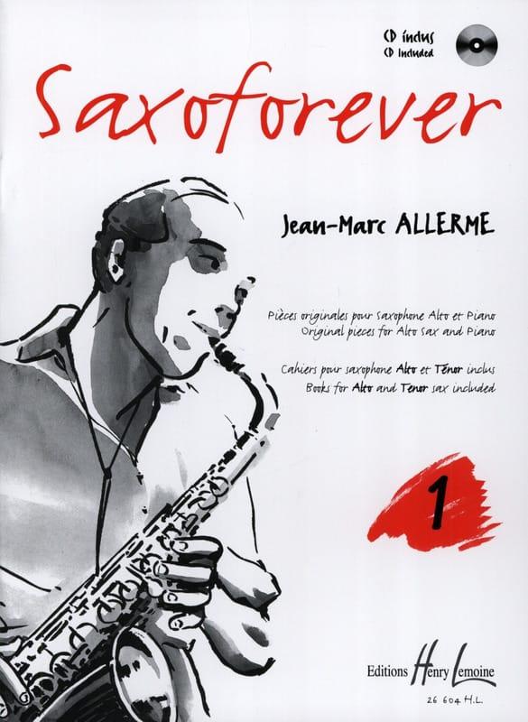 Jean-Marc Allerme - Saxoforever Volume 1 - Partition - di-arezzo.co.uk
