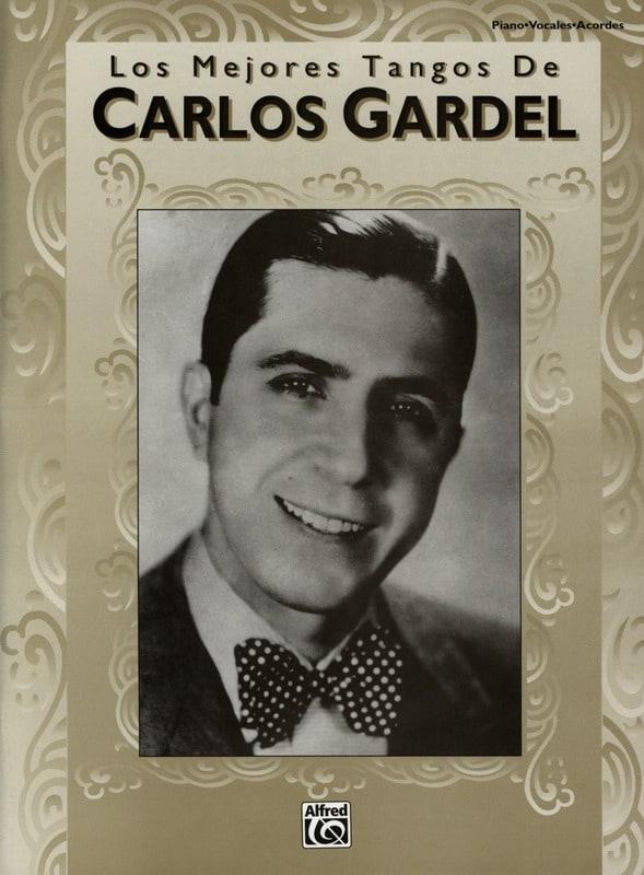Carlos Gardel - Los Mejores Tangos De ... - Partition - di-arezzo.es