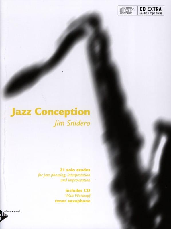 Jim Snidero - Jazz conception - 21 solo etudes - Partition - di-arezzo.fr