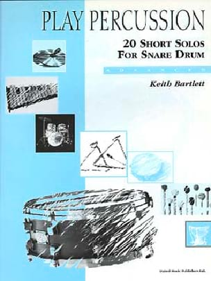Keith Bartlett - 20 Short Solos For Snare Drum - Advanced - Partition - di-arezzo.co.uk