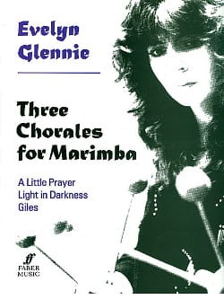 Three chorales for Marimba - Evelyn Glennie - laflutedepan.com