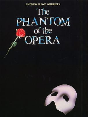 Andrew Lloyd Webber - The Phantom of the Opera - Partition - di-arezzo.co.uk