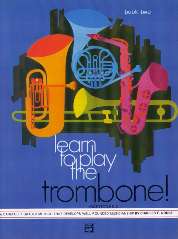 Charles F. Gouse - Learn To Play The Trombone - Volume 2 - Partition - di-arezzo.co.uk