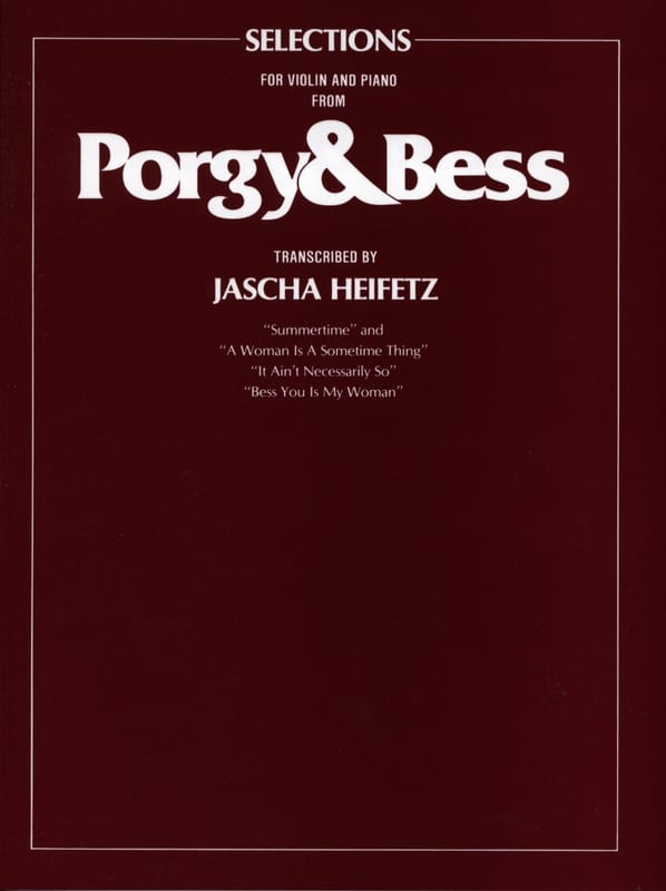 George Gershwin - Porgy & Bess Transcribed By Jascha Heifetz - Partition - di-arezzo.fr