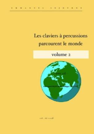 Emmanuel Séjourné et Philippe Velluet - Percussion keyboards roam the world volume 2 - Partition - di-arezzo.co.uk