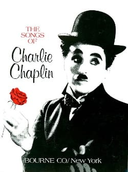 Charlie Chaplin - The songs of Charlie Chaplin - Partition - di-arezzo.co.uk
