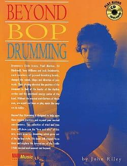 Beyond Bop Drumming - John Riley - Partition - laflutedepan.com