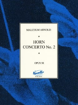 Malcolm Arnold - Horn Concerto N ° 2 Opus 58 - Partition - di-arezzo.co.uk