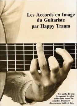 Les Accords en Images du Guitariste - Happy Traum - laflutedepan.com