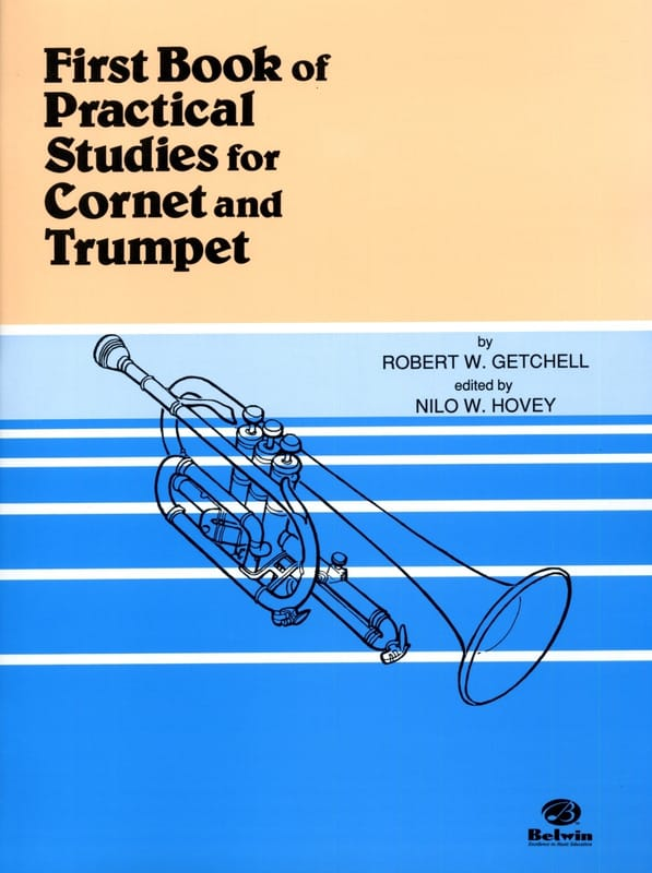 Getchell Robert W. / Hovey Nilo W. - First Book of Practical Studies For Cornet and Trumpet - Partition - di-arezzo.com
