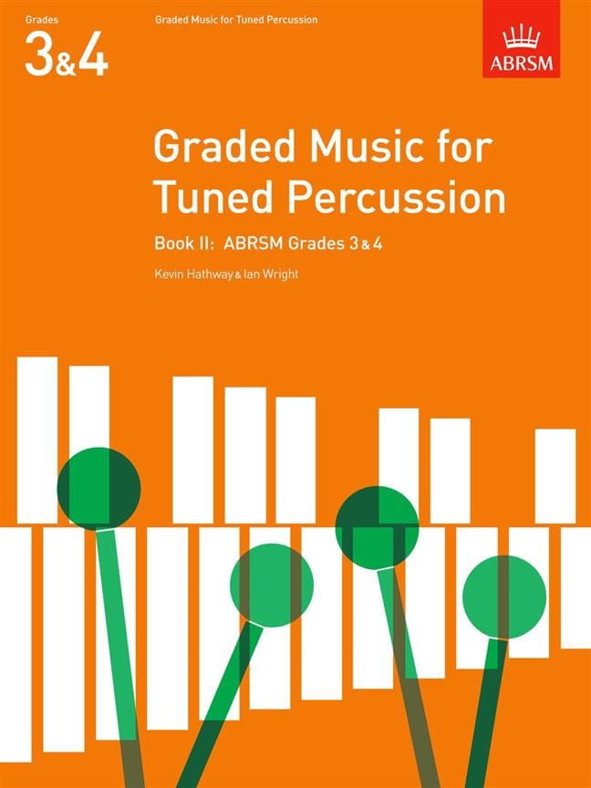Hathway Kevin / Wright Ian - Graded Music For Tuned Percussion Volume 2 - Partition - di-arezzo.co.uk