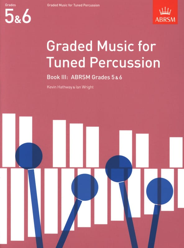Hathway Kevin / Wright Ian - Graded Music para Tuned Percussion Volume 3 - Partition - di-arezzo.es