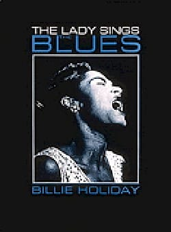 The Lady Sings The Blues - Billie Holiday - laflutedepan.com