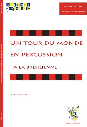 Alain Huteau - A Brazilian - A World Tour in Percussion - Partition - di-arezzo.com