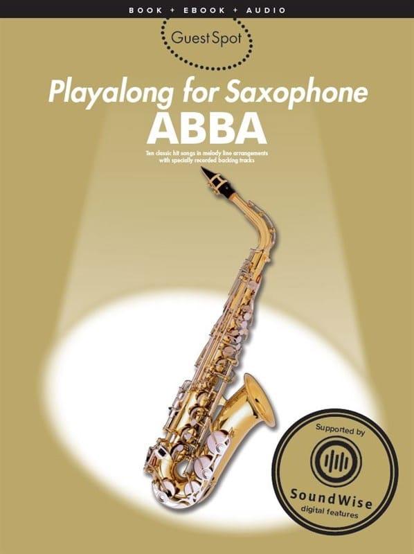 ABBA - Guest Spot - Abba Playalong For Alto Saxophone - Partition - di-arezzo.com