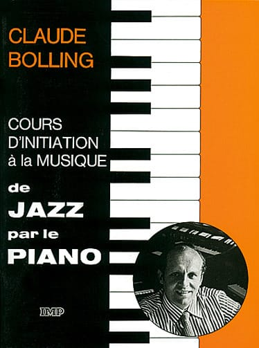 Claude Bolling - Initiation Course To Jazz Music By The Piano - Partition - di-arezzo.co.uk