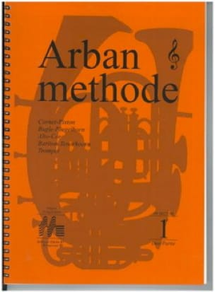 Jean-Baptiste Arban - Volume Key Method Volume 1 - Partition - di-arezzo.co.uk