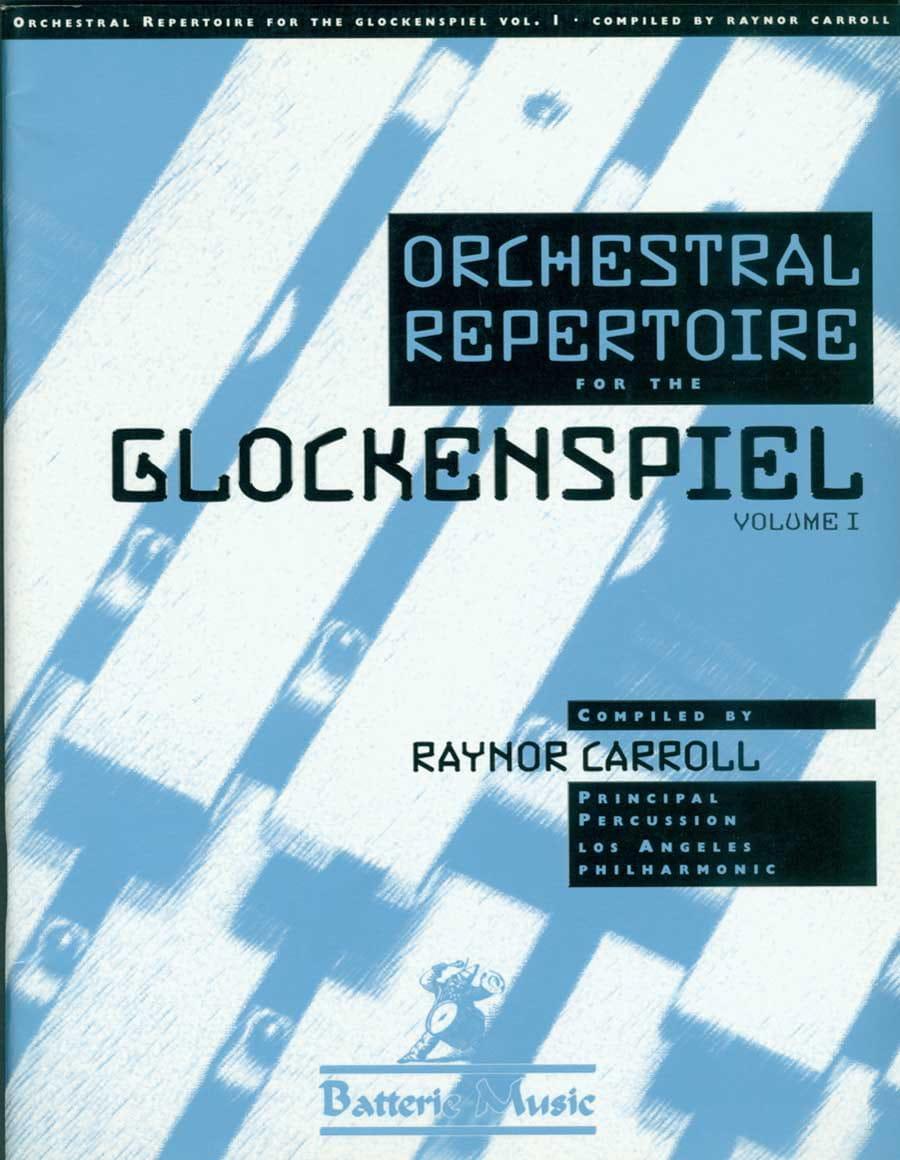Orchestral Repertoire For The Glockenspiel Volume 1 - laflutedepan.com