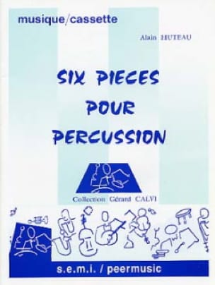 Alain Huteau - 6 pieces for percussion - Partition - di-arezzo.com