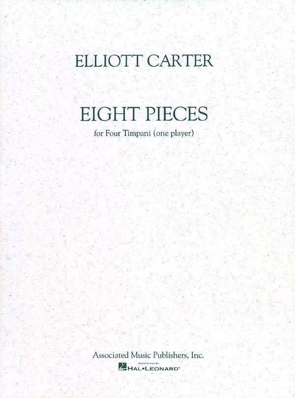 8 Pieces - Elliott Carter - Partition - Timbales - laflutedepan.com
