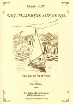 Michel Hulot - A Felucca On the Nile - Partition - di-arezzo.co.uk