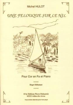 Michel Hulot - A Felucca On the Nile - Partition - di-arezzo.com