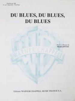 Michel Jonasz - Blues, Blues, Blues - Partition - di-arezzo.com