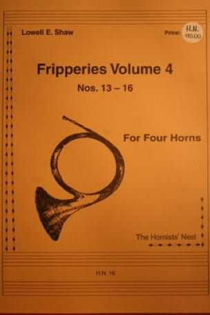 Lowell E. Shaw - Fripperies Volume 4 N ° 13-16 - Partition - di-arezzo.co.uk